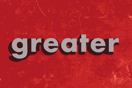 greater: greater word on red concrete wall Illustration