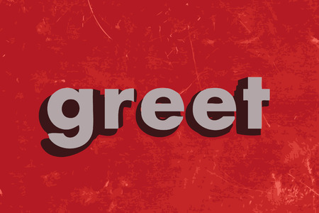 greet: greet word on red concrete wall Illustration