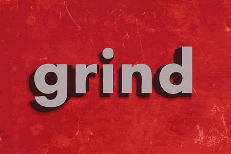 grind: palabra rutina en rojo muro de hormig�n