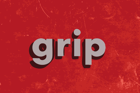 grip: grip word on red concrete wall