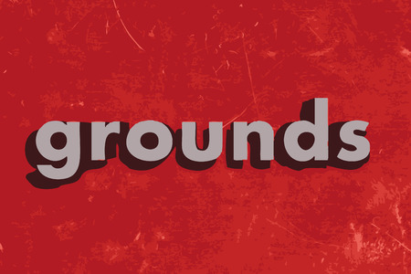 grounds: grounds word on red concrete wall