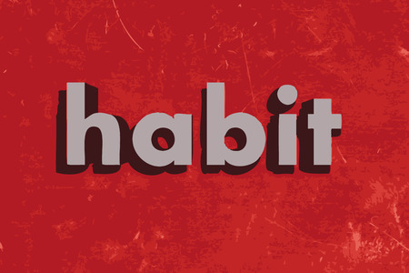 habit: habit word on red concrete wall