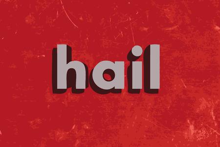 granizo: granizo palabra en rojo muro de hormig�n