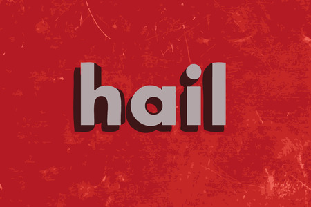 hail: hail word on red concrete wall Illustration