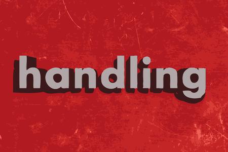 handling: handling word on red concrete wall Illustration