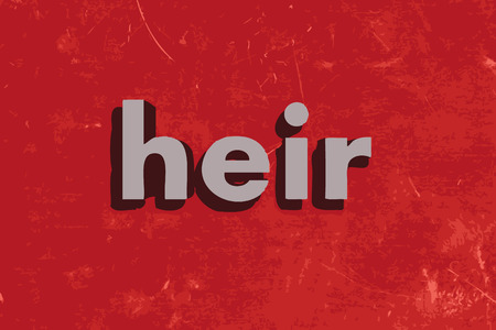 heir: heir word on red concrete wall