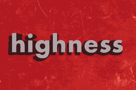 highness: highness word on red concrete wall