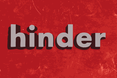 hinder: hinder word on red concrete wall