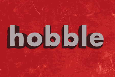 hobble: hobble word on red concrete wall Illustration