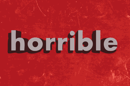 horrible: horrible word on red concrete wall Illustration