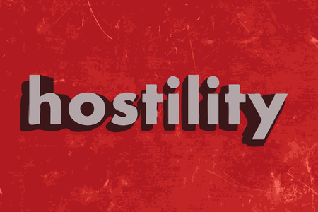 hostility: hostility word on red concrete wall