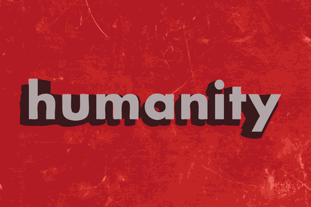 humanity: humanity word on red concrete wall