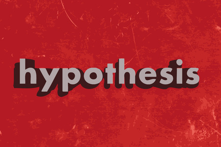 hypothesis: hypothesis word on red concrete wall