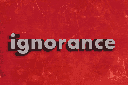 ignorance: ignorance word on red concrete wall Illustration