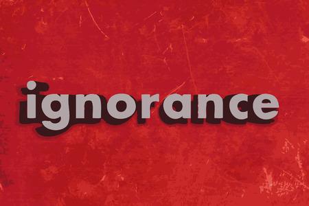 ignorancia: palabra ignorancia en rojo muro de hormig�n Vectores