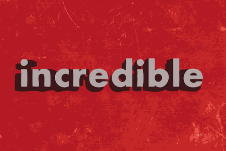 incredible: incredible word on red concrete wall Illustration
