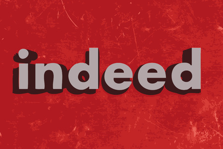 indeed: indeed word on red concrete wall Illustration
