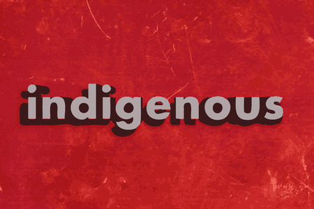indigenous: indigenous word on red concrete wall Illustration
