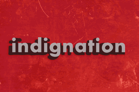 indignation: indignation word on red concrete wall