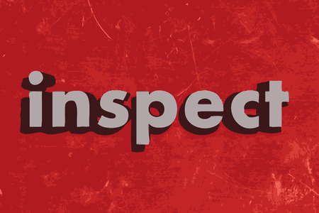 inspect: inspect word on red concrete wall