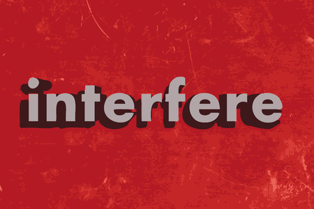 to interfere: interfere word on red concrete wall Illustration