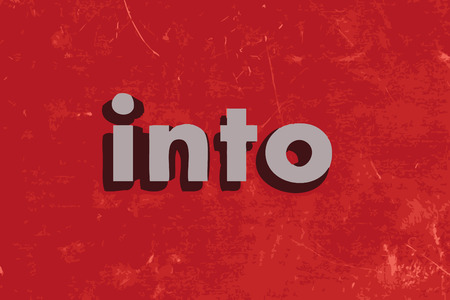 into: into word on red concrete wall