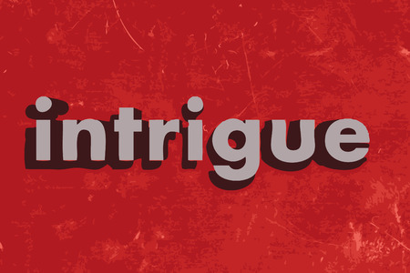intrigue: intrigue word on red concrete wall Illustration