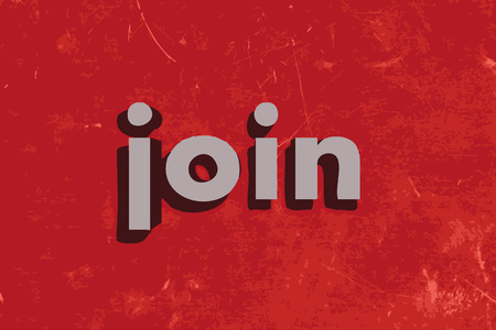 join: join word on red concrete wall Illustration