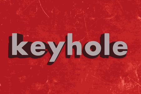 keyhole: keyhole word on red concrete wall