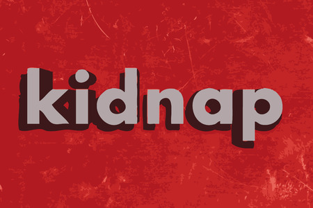 kidnap: kidnap word on red concrete wall