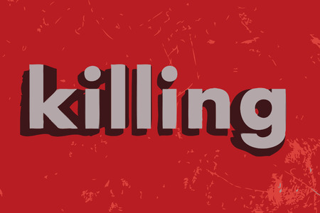 killings: killing word on red concrete wall