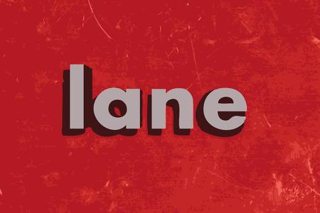 lane: lane word on red concrete wall Illustration