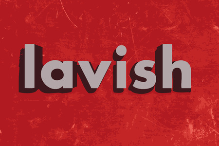 lavish: lavish word on red concrete wall