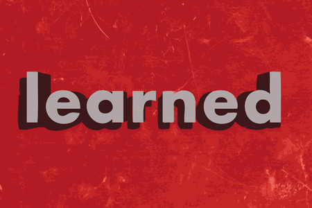 learned: learned word on red concrete wall Illustration