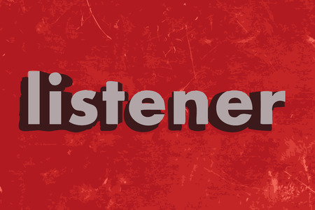 listener: listener word on red concrete wall