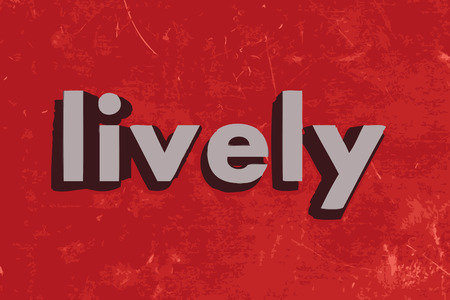 lively: lively word on red concrete wall