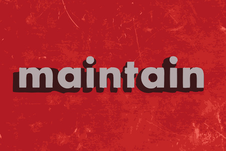 maintain: maintain vector word on red concrete wall Illustration