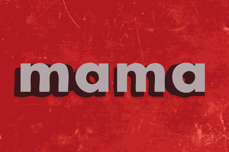 mama: mama vector word on red concrete wall