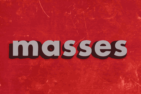 masses: masses vector word on red concrete wall