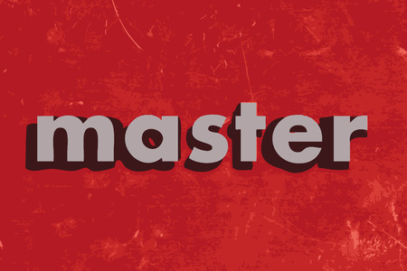 master: master vector word on red concrete wall