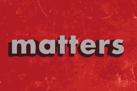 matters: matters vector word on red concrete wall