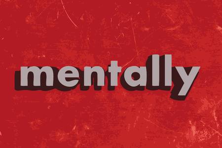 mentally: mentally vector word on red concrete wall Illustration