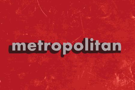 metropolitan: metropolitan vector word on red concrete wall Illustration