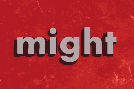 might: might vector word on red concrete wall