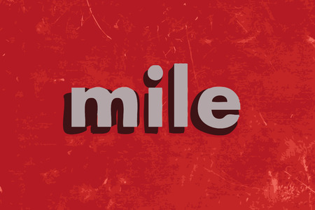 mile: mile vector word on red concrete wall Illustration