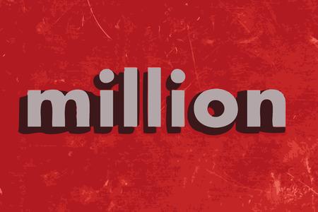 MILLION: million vector word on red concrete wall Illustration