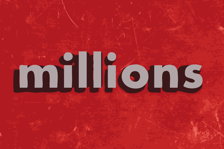 millones: palabra millones vector en rojo muro de hormig�n