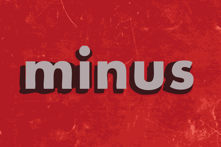 minus: minus vector word on red concrete wall