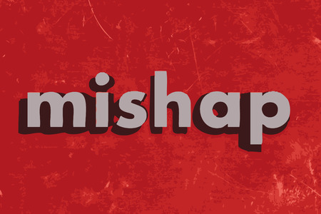 mishap: mishap vector word on red concrete wall Illustration