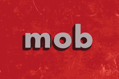 mob: mob vector word on red concrete wall